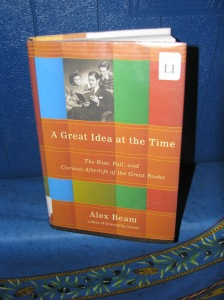 Beam, Alex. (2008). A Great Idea at the Time: The Rise, Fall, and Curious Afterlife of the Great Books.  New York: Public Affairs