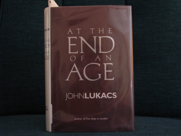 Lukacs, At The End of An Age, cover picture